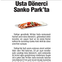 Usta Dönerci®'s new restaurant is opened at Gaziantep Sanko Park Shopping Mall